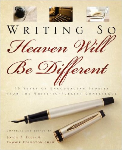 Writing So Heaven Will Be Different