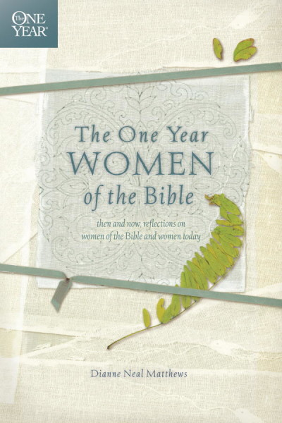 The One Year Women of the Bible